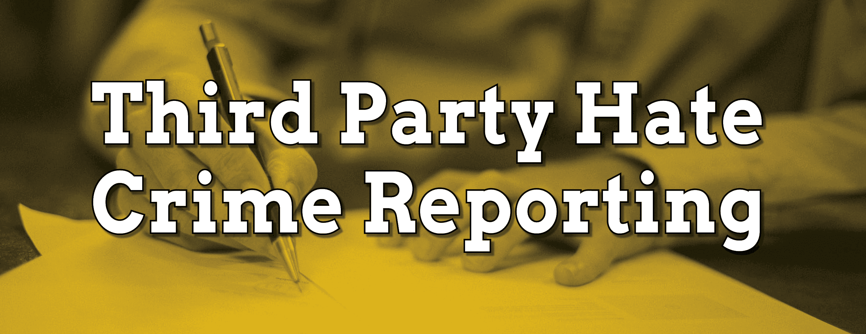 Third Party Hate Crime Reporting