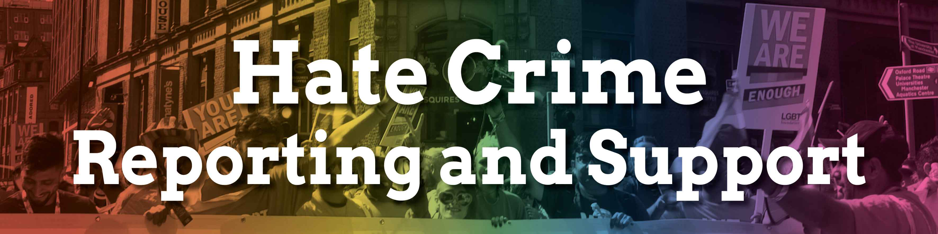 Hate crime reporting and support