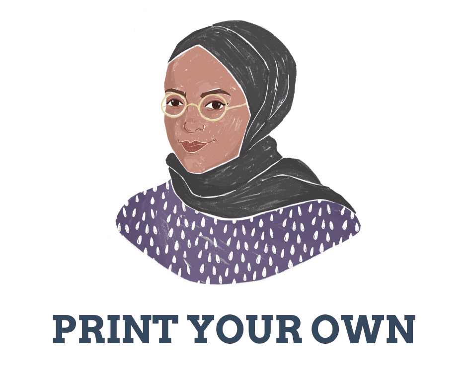 image of person in hijab, wearing glasses. text reads print your own
